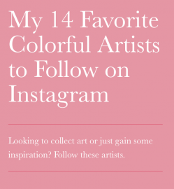 Carrie Colbert: My 14 Favorite Colorful Artists to Follow on Instagram